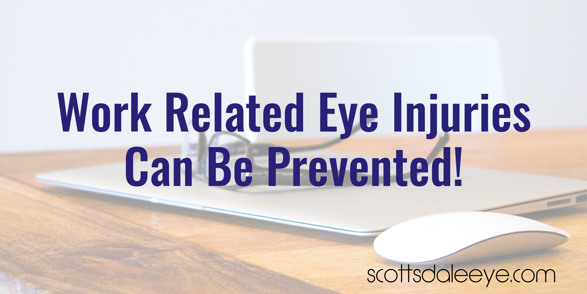 Ophthalmologists Say Work Related Eye Injuries Can be Avoided