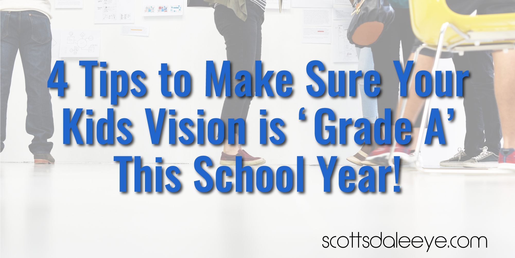 Four Tips to Make Sure Your Kids Vision is 'Grade A' This School Year