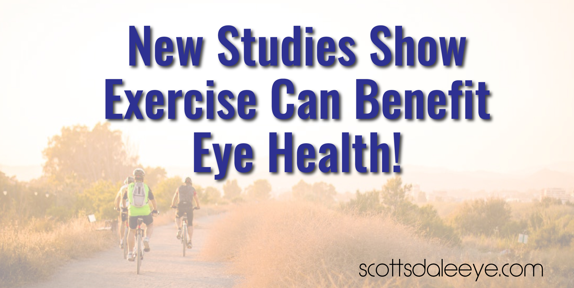 Exercise is good for your eye health